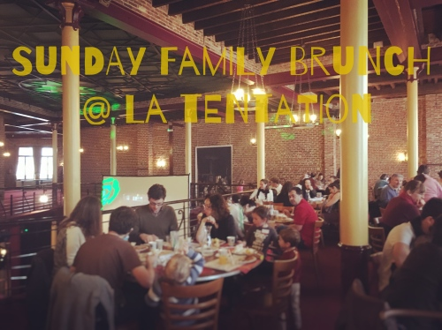 Sunday Family Brunch @ La Tentation
